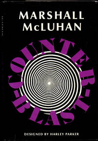 Counterblast by  Marshall McLuhan - Hardcover - 1969 - from Kenneth Mallory Bookseller. ABAA (SKU: 31421)