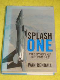Splash One, The Story of Jet Combat