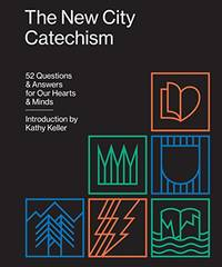 The New City Catechism: 52 Questions and Answers for Our Hearts and Minds: THE GOSPEL (The Gospel...