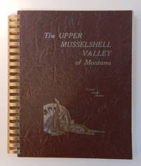 The Upper Musselshell Valley of Montana
