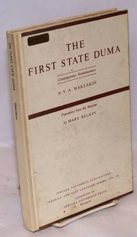 The First state duma; contemporary reminiscences. Translated from the Russian by Mary Belkin