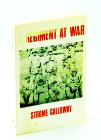 A regiment at war: The story of the Royal Canadian Regiment, 1939-1945