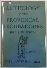 Anthology of the Provencal Troubadours. Texts, Notes and Vocabulary