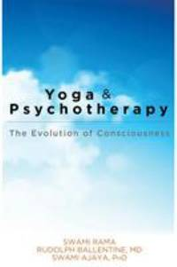 Yoga and Psychotherapy: The Evolution of Consciousness