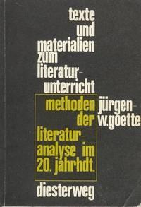 Methoden der Literaturanalyse im 20. Jahrhdt