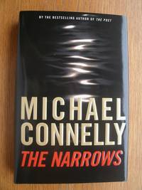 The Narrows by  Michael Connelly - First edition first printing - 2004 - from Scene of the Crime Books, IOBA (SKU: 16988)