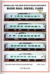 image of Modelling the New South Wales Railways: Budd Rail Diesel Cars - Includes Plans for PHB, FPB and BRB Cars