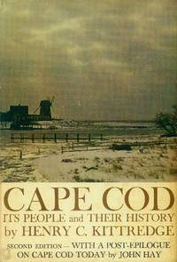 image of Cape Cod; Its People and Their History (Second Edition with a Post-Epilogue, 1930-1968 By John Hay)