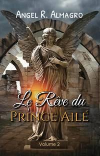 image of Le Rêve du Prince Ailé (Volume 2)