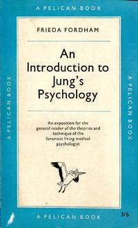An Introduction to Jung's Psychology Pelican A 273