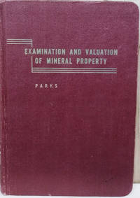 Examination and Valuation of Mineral Property