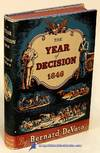 image of The Year Of Decision: 1846