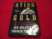 Dying for Gold : The True Story of the Giant Mine Murders