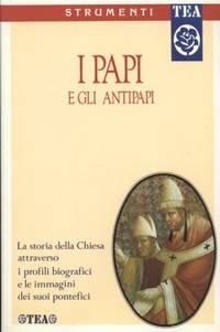 PAPI E GLI ANTIPAPI (I) by AA.VV - Paperback - 1993 - from Libreria MarcoPolo and Biblio.com