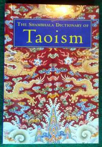 THE SHAMBHALA DICTIONARY OF TAOISM