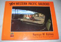image of My Western Pacific Railroad: An Engineer's Journey