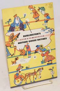 Burlington's Streamliner Mother Goose Rhymes. Illustrated by John Averill