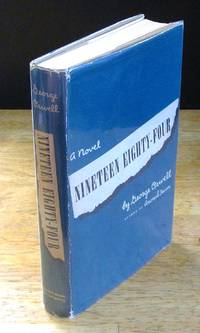 image of Nineteen Eighty-Four: A 1984 Novel  [First American Edition]