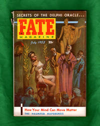 image of Fate Magazine - True Stories of the Strange, The Unusual, The Unknown / July, 1955. Oracle of Delphi, Ghost Train, Reincarnation, Psychokinesis, Psycho-Biology, Clear Lake Ghost, Voices of the Kwei, Mischievous Skeleton