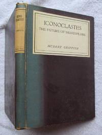 Iconoclastes or the Future of Shakespeare
