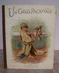 UN GROS PATAPOUF. by  GEORGETTE.  Chromolithographs.: BRETIGNY - First Edition - from Roger Middleton (SKU: 32902)