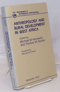 Anthropology and Rural Development in West Africa