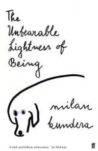 The Unbearable Lightness of Being by Milan Kundera - Paperback - 1985-07-08 - from Books Express (SKU: 0571135390q)