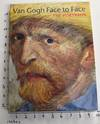 View Image 1 of 7 for Van Gogh Face to Face: The Portraits Inventory #163379