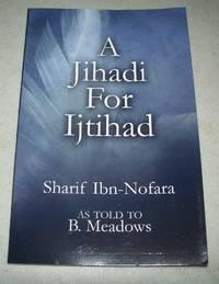 A Jihadi for Ijtihad