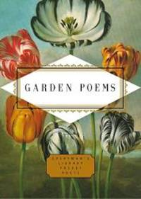Garden Poems: Pocket Poets (Everyman's Library Pocket Poets)