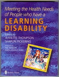 Meeting the Health Needs of People Who Have a Learning Disability