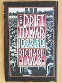 THE DRIFT TO WAR: 1922-1939