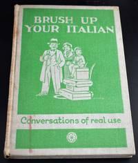 Brush Up Your Italian (Perfezionate Il Vostro Italiano)