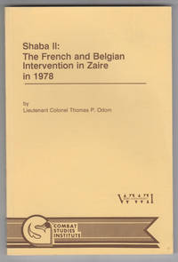 Shaba II: the French and Belgian Intervention in Zaire in 1978