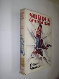 Sudden Gold-Seeker