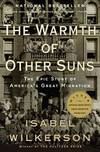 """image of Warmth Of Other Suns (The) """"The Epic Story of America's Great Migration"""""""
