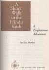 View Image 2 of 3 for A Short Walk in the Hindu Kush: A Preposterous Adventure Inventory #450328