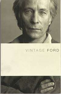 Vintage Ford by  Richard Ford - Paperback - 2004 - from Crow Hop Rare Books (SKU: 575)