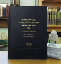 The Illustrated Books of the Nanga, Maruyama, Shijo and Other Related Schools of Japan: A Biobliography