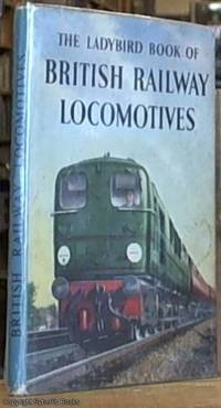 image of The Ladybird Book of British Railway Locomotives