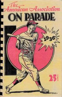American Association on Parade by  ed  Fred - Paperback - Facsimile Edition - 1936 - from ArchersBooks.com (SKU: 3121)