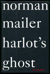 HARLOT'S GHOST by  Norman Mailer - Signed First Edition - (1991) - from Quill & Brush and Biblio.com.au