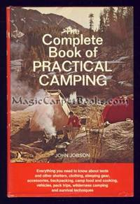 The Complete Book of Practical Camping