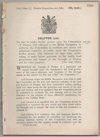 image of Preston Corporation Act, 1914. An Act to confer further powers upon the Corporation of Preston with reference to the Ribble Navigation to authorise the Corporation to construct new streets and additional tramways to confer upon the Corporation further powers with reference to their water undertaking to make better provision for the health local government and finance of the borough of Preston and for other purposes. [31st July 1914.]