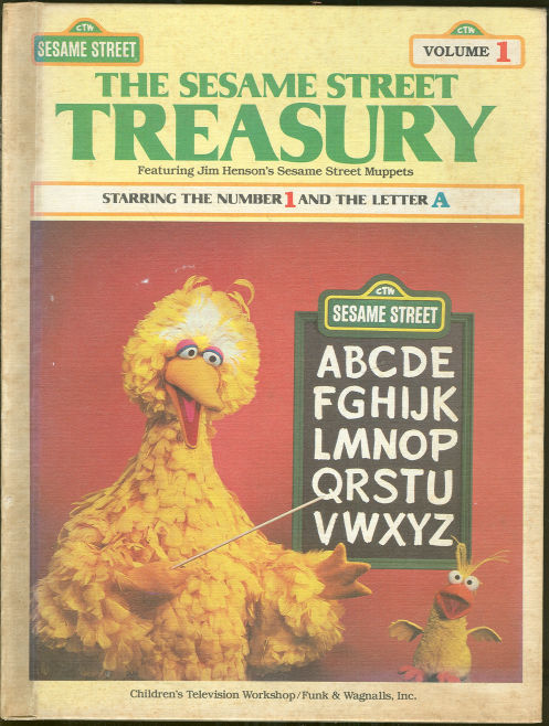 SESAME STREET TREASURY VOLUME 1 Starring the Number 1 and the Letter A, Children Television Workshop