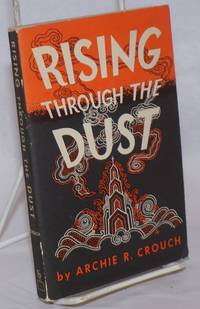 Rising Through the Dust. The Story of the Christian Church in China