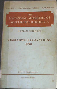 Zimbabwe Excavations 1958 - The National Museums of Southern Rhodesia - Volume 3 - Occasional papers - Number 23A