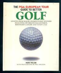 The PGA European Tour Guide to Better Golf