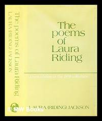 The poems of Laura Riding : a new edition of the 1938 collection