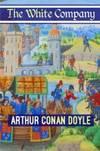 image of The White Company (Best Novel Classics) (Volume 73)